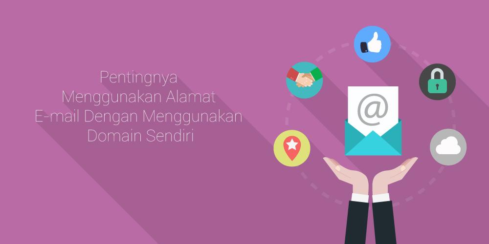 Manfaat-Email-Menggunakan-Domain-Sendiri